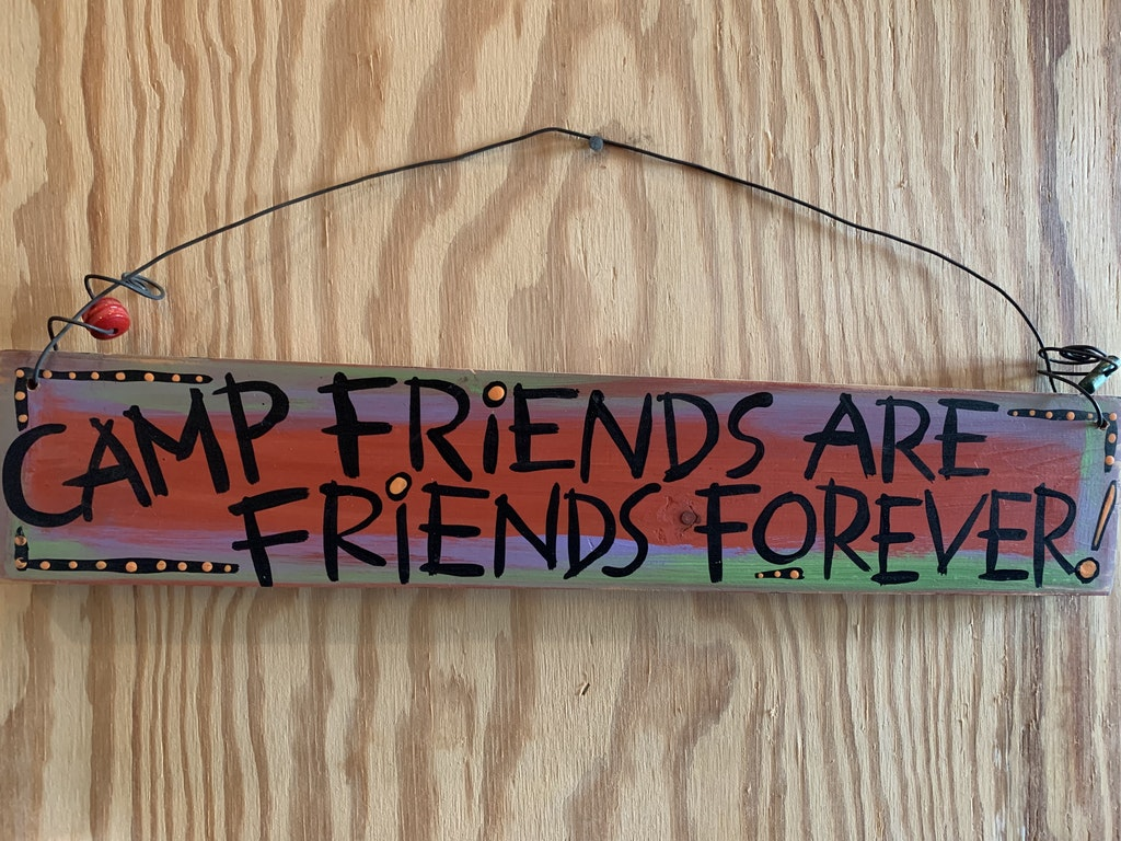 Camp Friends Are Friends Forever