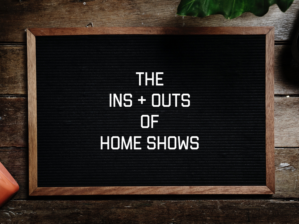 Home Shows 101