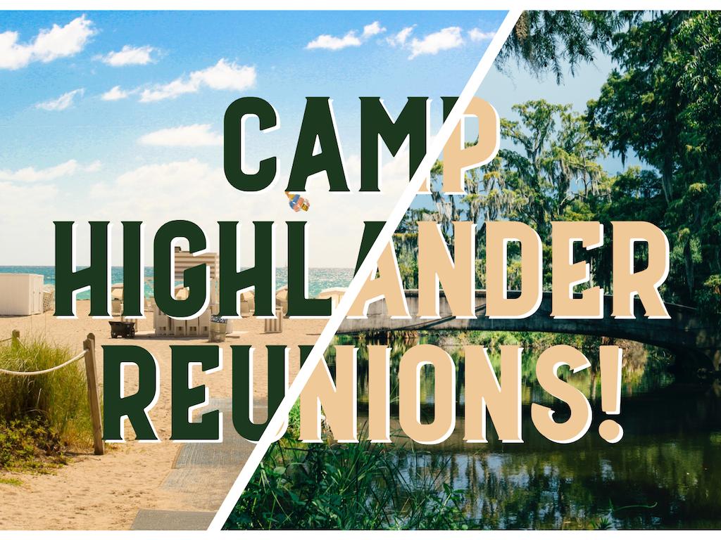 Camp Reunions 101
