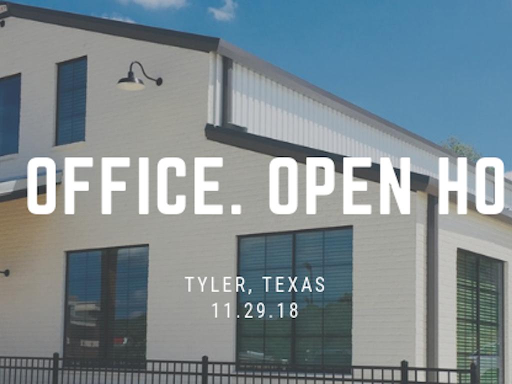 Tyler, TX Open House - November 29th