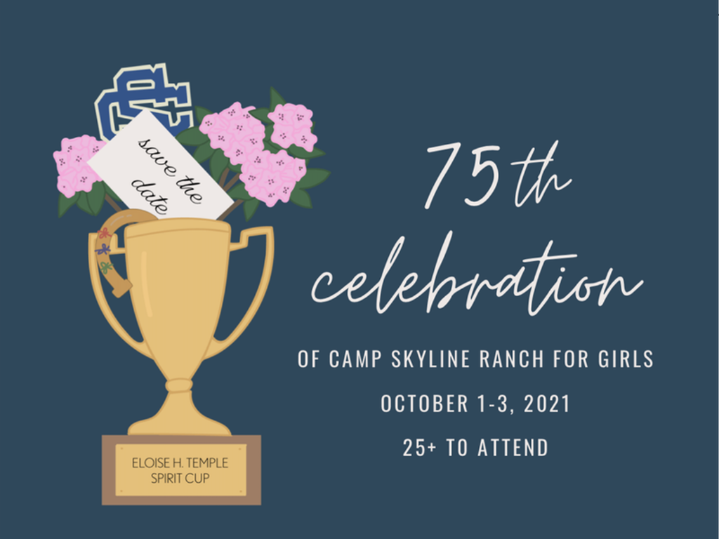 Camp Skyline 75th Celebration!